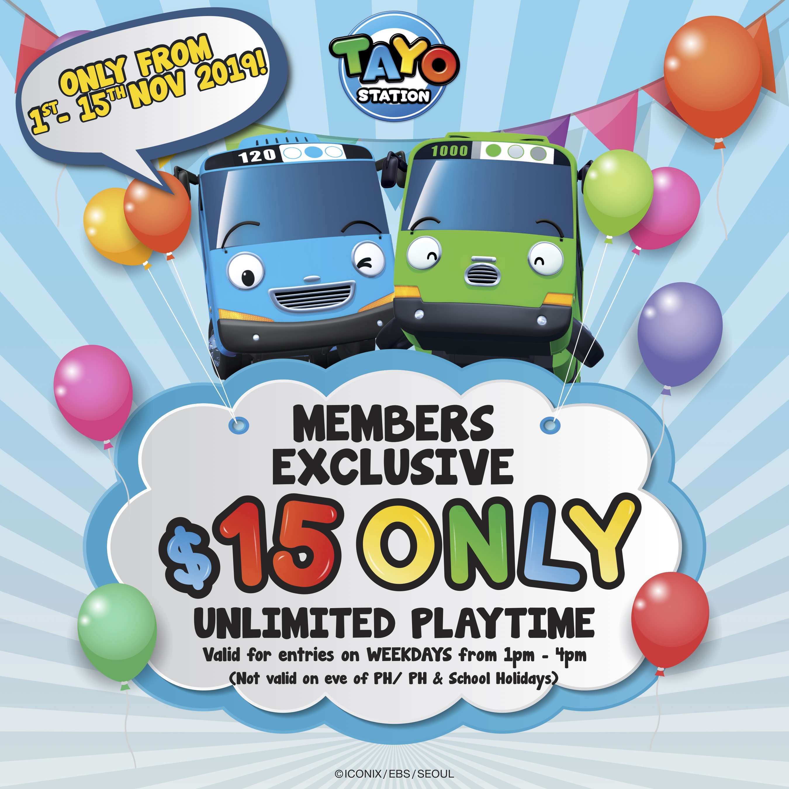 $15 Members Exclusive | Tayo Station